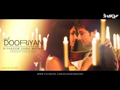 Yeh Dooriyan | DJ Shadow Dubai Mashup