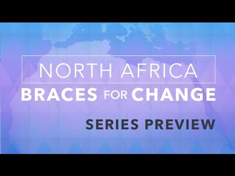 Series Preview: North Africa Braces for Change
