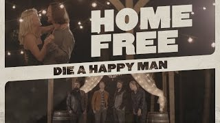 Thomas Rhett - Die A Happy Man (Home Free Cover)