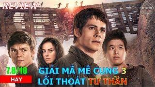 Review phim Giải Mã Mê Cung 3: Lối Thoát Tử Thần - NGHẸT THỞ - Khen Phim