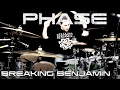 Breaking Benjamin - Phase - Drum Cover