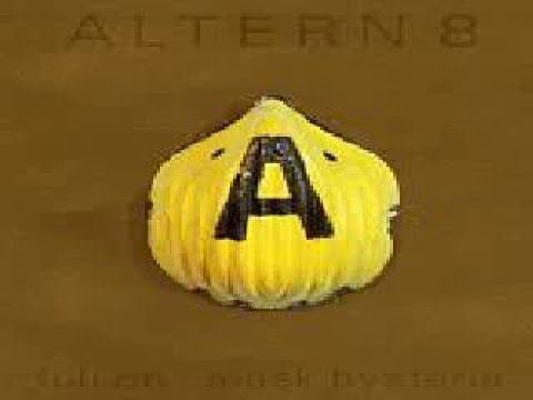 Altern 8 - 8's revenge (HQ) + mp3 download link