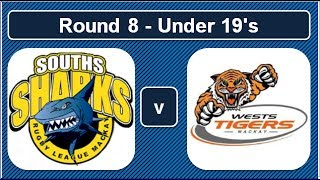 MDRL 2017 Round 8: Souths Sharks vs Wests Tigers (Under 19's)