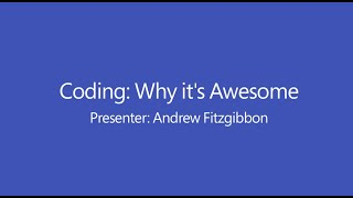 Coding: Why it's Awesome