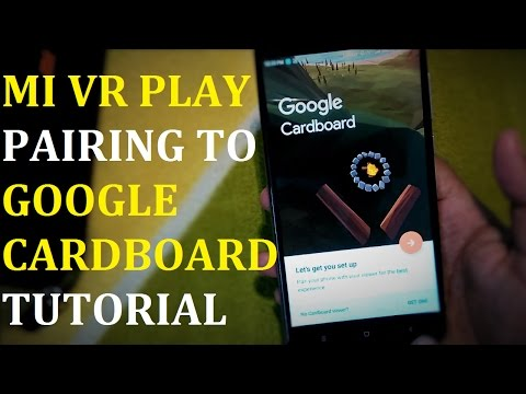 Mi VR Play Pairing Google Cardboard Tutorial | Hindi