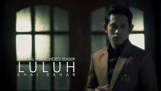 Download Lagu Khai Bahar - Luluh (Official Music Video Teaser) Gratis STAFABAND