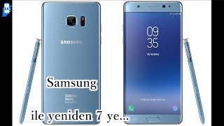 Samsung Note Fan Edition ile yeniden 7 ye...