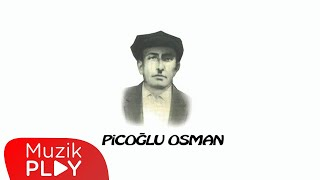 Giresun Eşref Bey Şarkısı - Picoğlu Osman
