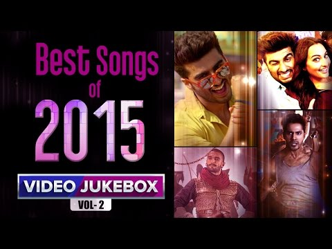 Best Songs Of 2015 Vol.2 | Video Jukebox