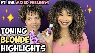 "Toning Blonde Highlights | From ""Brassy to Ashy"" FT. IGK Mixed Feelings"