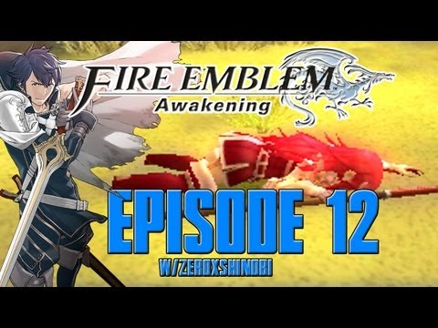 Fire Emblem Awakening Walkthrough [Part 12] w/Zeroxshinobi