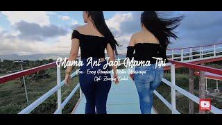 Download lagu MAMA ANI JADI MAMA TIRI | VOC ENEY PRAYLA & NELLA MEISVAGA (  MUSIK VIDEO )