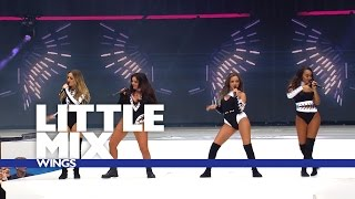 Little Mix - 'Wings' (Live At The Summertime Ball 2016)