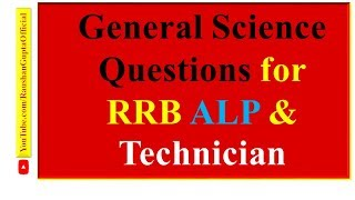 General Science Questions for RRB ALP & Technician In English