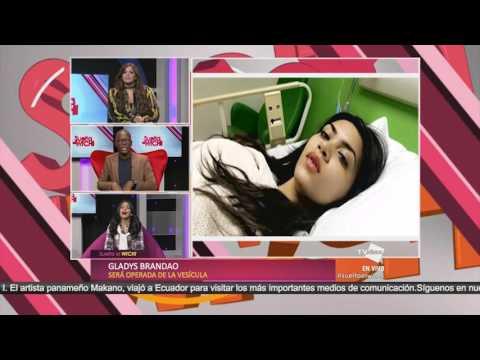 Gladys Brandao será operada de vesícula