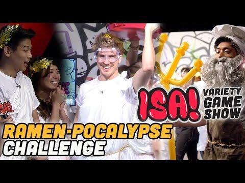 Ramen-Pocalypse Challenge! - ISA! VARIETY GAME SHOW Season 2 Pt. 6