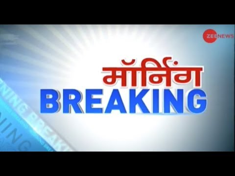 Morning Breaking: PM Modi, Rahul Gandhi to campaign for Chhattisgarh elections today