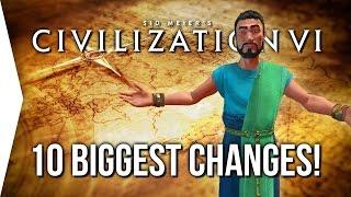 Civilization VI ► 10 Biggest Changes in Civ 6!