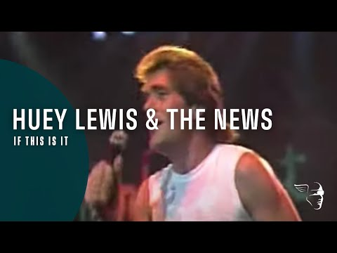 Huey Lewis And The News - If You Really Love Me You