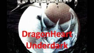 Watch Dragonheart Underdark video