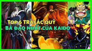 Top 6 trái ác quỷ bá đạo nhất mà Kaido đang sở hữu
