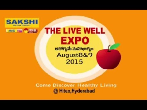 Sakshi 'THE LIVE WELL EXPO' on 8th & 9th August 2015 at Hitex, Hyderabad Photo Image Pic