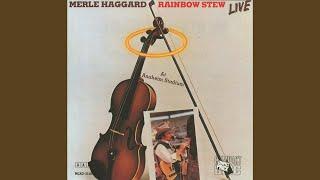 Merle Haggard Rainbow Stew