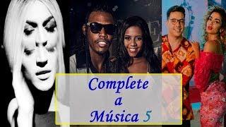 download musica DESAFIO: Complete a Música 5 MC Kekel MC Rita Wesley Safadão Anitta Pabllo Vittar