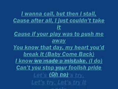 Baby Come Back To Me Lyrics - YouTube