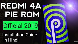 Redmi 4A PIXEL EXPERIENCE ROM 2019 Build with January Security Patch level ANDROID PIE FACE ID😎