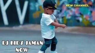 Dj Kids Jaman Now