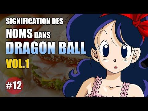 SIGNIFICATION DES NOMS DANS DRAGON BALL (part.1) - DBTIMES #12