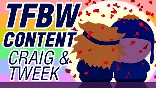 All Craig + Tweek dialogue - SOUTH PARK The Fractured But Whole