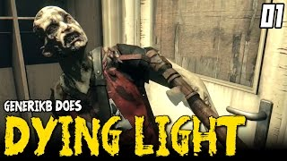"DYING LIGHT Gameplay EP 01 - ""DIDN"