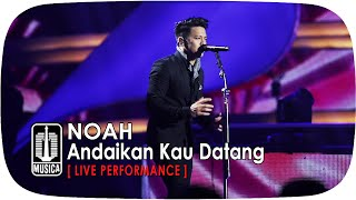 download lagu Noah - Andaikan Kau Datang Sings Legends gratis