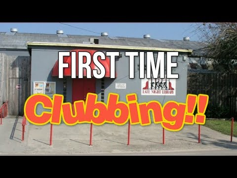 my first time clubbing