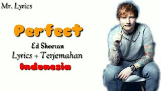 Perfect lirik dan terjemahan | Ed Sheeran