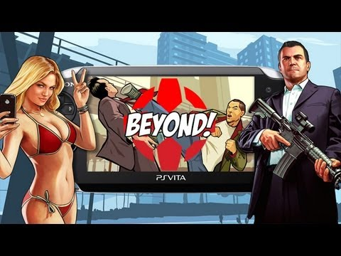 Will GTA Come to PlayStation Vita? - BEYOND!