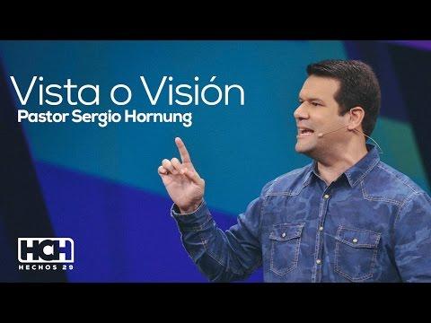 Vista o visión - Sergio Hornung (Hechos 29, 2014)