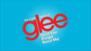 Don't You (Forget About Me) | Glee [HD FULL STUDIO]