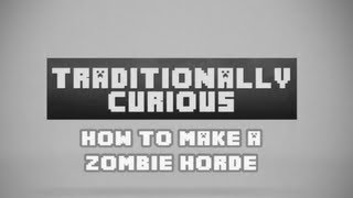 Minecraft: How To Make a Zombie Horde