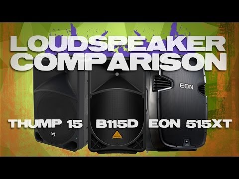 PA Speaker Comparison & Review: Mackie Thump 15, JBL EON 515 XT, and Behringer EUROLIVE B115D