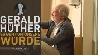"""Gerald Hüther Vortrag St.Gallen """"Es geht um unsere Würde"""""""