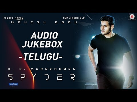 Spyder Telugu  Full Album Audio Jukebox  Mahesh Babu  AR Murugadoss  Harris Jayaraj