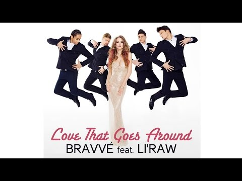 Bravve feat. Li'Raw - Love That Goes Around