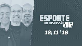 Camisa 10 e Esporte Em Discussão - 12/11/18