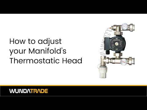 How to adjust your manifold's thermostatic head