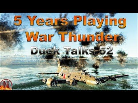 WT || 5 Years Playing War Thunder - Duck Talks 52 thumbnail