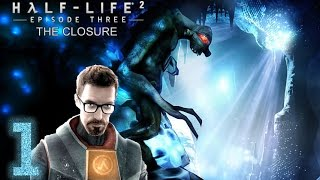 Half-Life 2: Episode 3 The Closure - Episodio 1