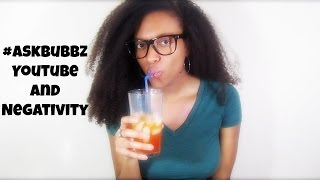#AskBubbz | Youtube & Negativity